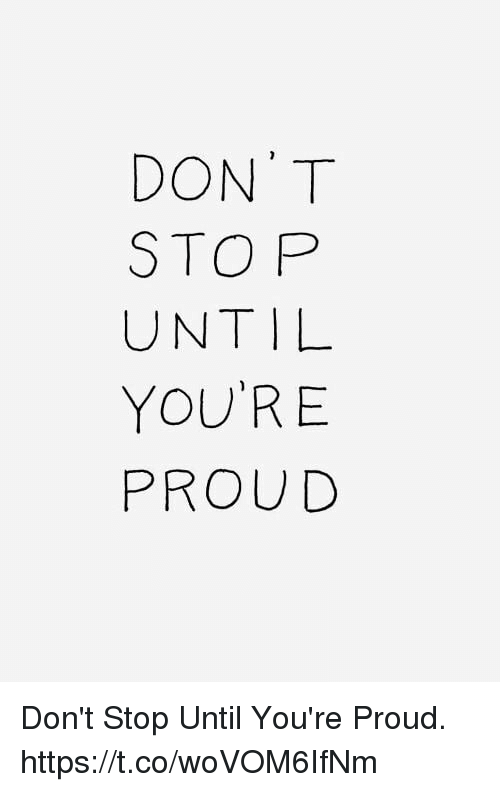 Memes, Proud, and 🤖: TPLED  RU  OTNOR  DSUYP Don't Stop Until You're Proud. https://t.co/woVOM6IfNm