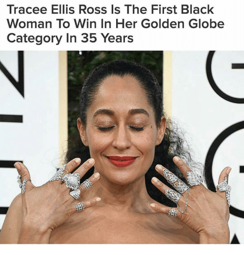 Golden Globes, Memes, and Tracee Ellis Ross: Tracee Ellis Ross Is The First Black  Woman To Win In Her Golden Globe  Category in 35 Years