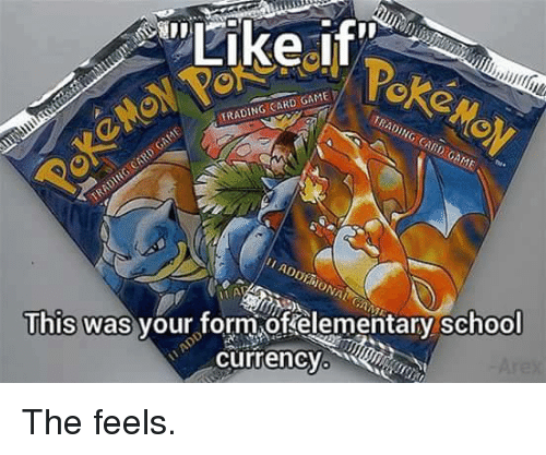 Pokemon, School, and Elementary: TRADING CARD GAME  TRADING CARD GAME  This was  vour form,of elementary school  currencYo n The feels.
