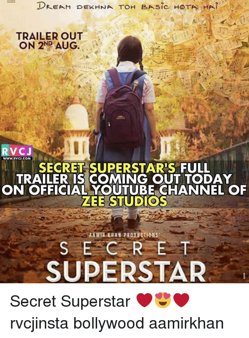 Memes, youtube.com, and Today: TRAILER OUT  ON 2ND AUG.  WwW.RVCJ.COM  SECRET SUPERSTAR'S FULL  TRAILER IS COMING OUT TODAY  ON OFFICIAL YOUTUBE CHANNEL OF  ZEE STUDIOS  AMIR KHAN PROBUCTIONS  SECRE  SUPERSTAR Secret Superstar ❤️😍❤️ rvcjinsta bollywood aamirkhan