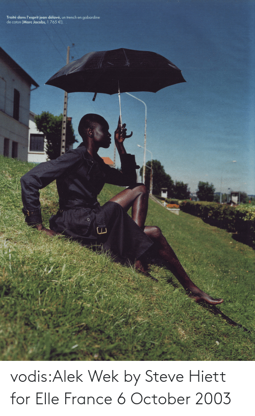 France: Traité dans l'esprit jean délavé,  de coton (Marc Jacobs, 1 765 €).  gabardine  un trench en vodis:Alek Wek by Steve Hiett for Elle France 6 October 2003