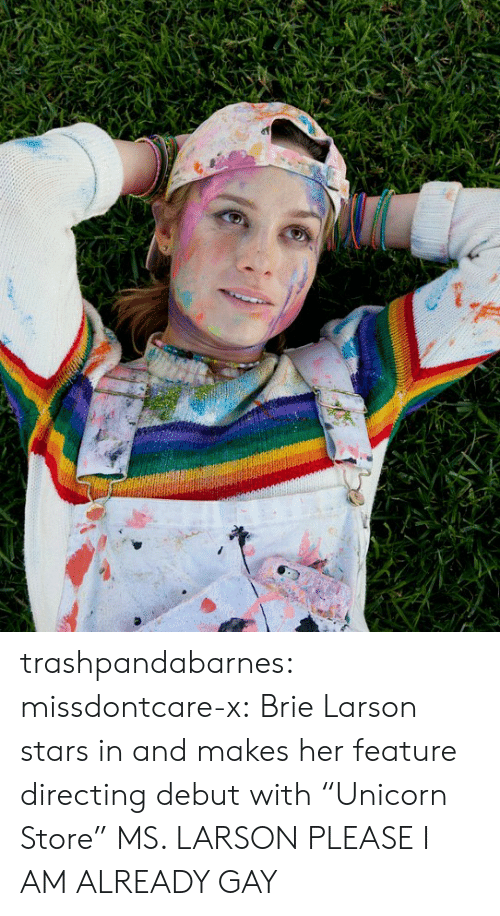 """Directing: trashpandabarnes: missdontcare-x: Brie Larson stars in and makes her feature directing debut with """"Unicorn Store""""  MS. LARSON PLEASE I AM ALREADY GAY"""