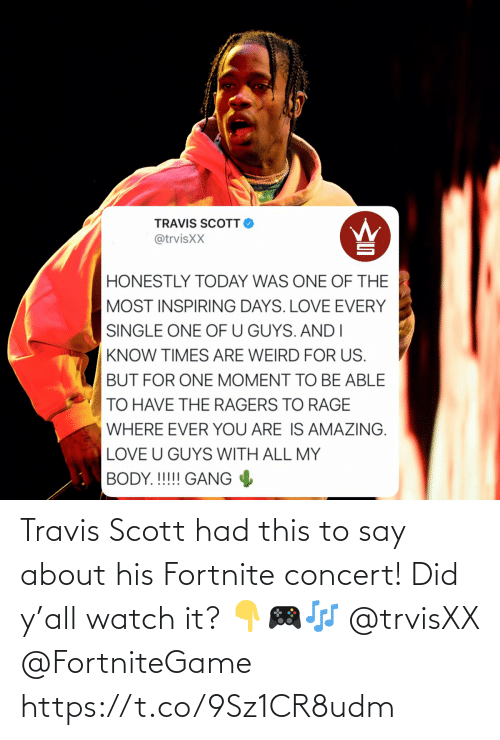 scott: Travis Scott had this to say about his Fortnite concert! Did y'all watch it? 👇🎮🎶 @trvisXX @FortniteGame https://t.co/9Sz1CR8udm