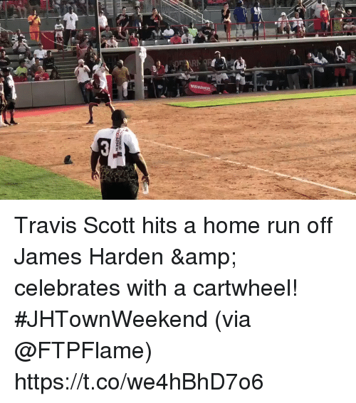 James Harden, Memes, and Run: Travis Scott hits a home run off James Harden & celebrates with a cartwheel!  #JHTownWeekend  (via @FTPFlame) https://t.co/we4hBhD7o6