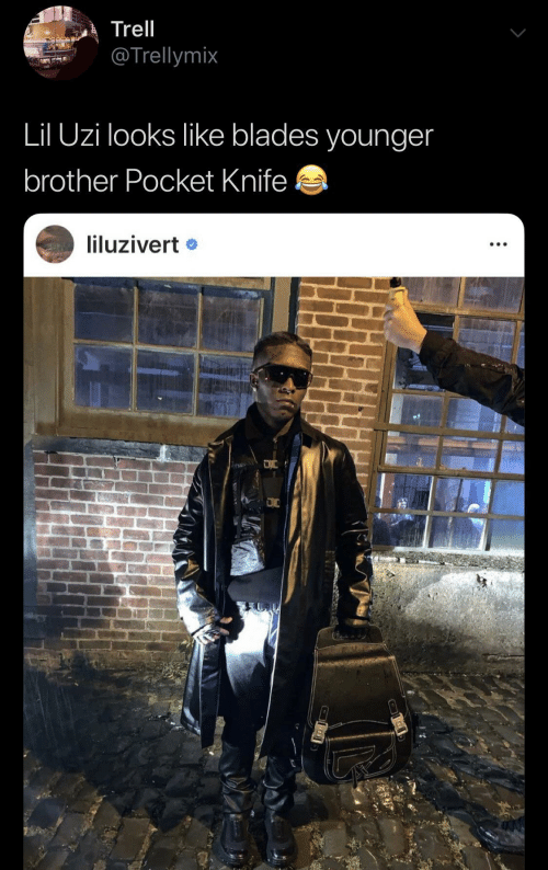 Lil Uzi: Trell  @Trellymix  Lil Uzi looks like blades younger  brother Pocket Knife  liluzivert •