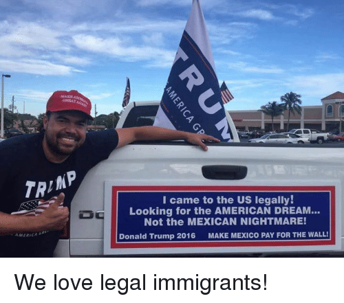 Image result for legal immigrant for trump mexican nightmare