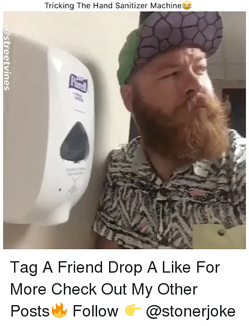 Tricking: Tricking The Hand Sanitizer Machine Tag A Friend Drop A Like For More Check Out My Other Posts🔥 Follow 👉 @stonerjoke