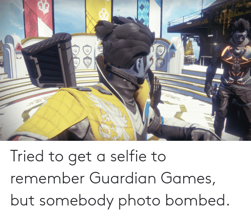 Guardian: Tried to get a selfie to remember Guardian Games, but somebody photo bombed.