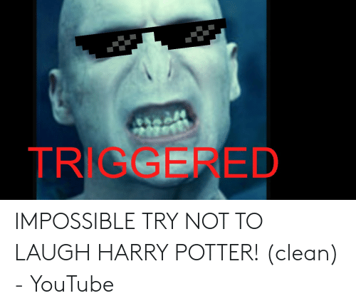 Try Not To Laugh Memes Clean: TRIGGERED IMPOSSIBLE TRY NOT TO LAUGH HARRY POTTER! (clean) - YouTube