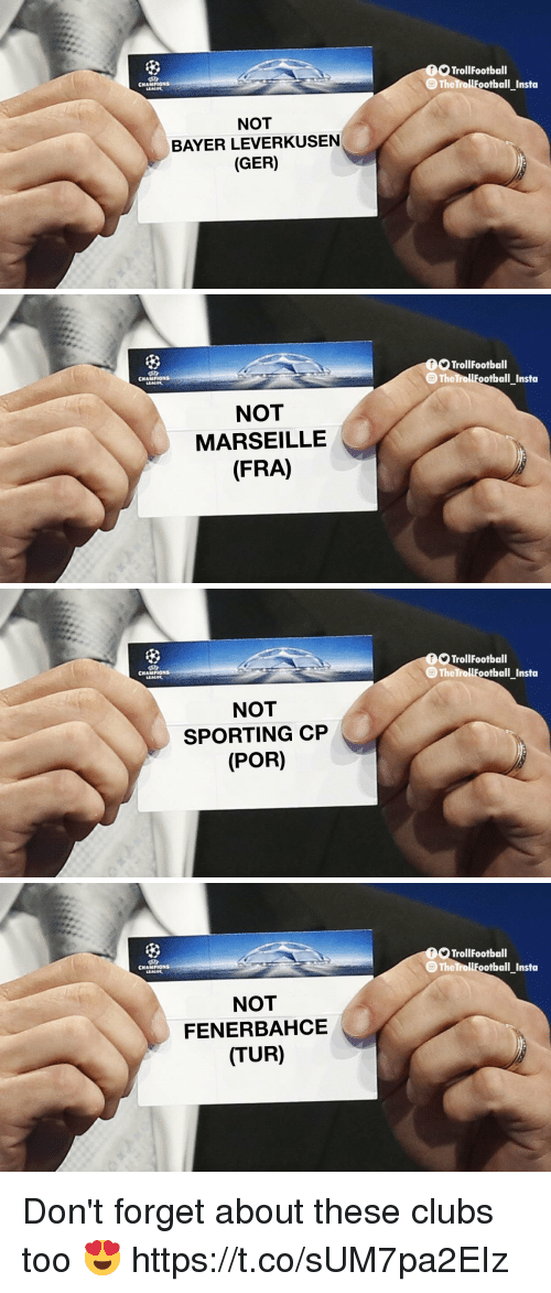 sporting: TrollFootball  TheTrollFootbal  CNAMPIONS  NOT  BAYER LEVERKUSEN  (GER)   TrollFootball  TheTrollFootbal  CNAMPIONS  NOT  MARSEILLE  (FRA)   TrollFootball  TheTrollFootbal  CNAMPIONS  NOT  SPORTING CP  (POR)   TrollFootball  The TrollFootball Insta  CNAMPIONS  NOT  FENERBAHCE  (TUR) Don't forget about these clubs too 😍 https://t.co/sUM7pa2EIz