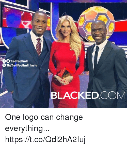 Memes, Blacked, and Change: TrollFootball  TheTrollFootball_Insto  BLACKED CONM One logo can change everything... https://t.co/Qdi2hA2Iuj