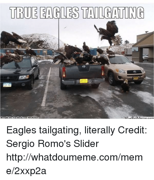 tailgating: TRUE EAGLES TAILGATING  What DOUMeme Com Eagles tailgating, literally