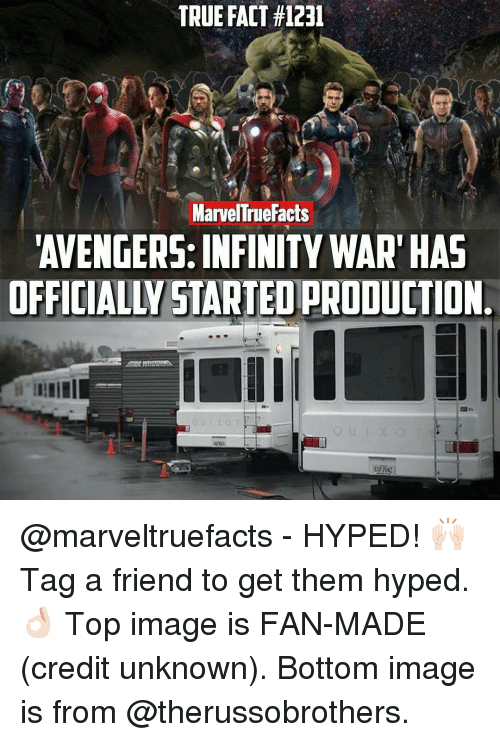 Infiniti: TRUE FACT #1231  Marvel rue Facts  AVENGERS: INFINITY WAR HAS  OFFICIALW STARTEOPRODUCTION @marveltruefacts - HYPED! 🙌🏻 Tag a friend to get them hyped. 👌🏻 Top image is FAN-MADE (credit unknown). Bottom image is from @therussobrothers.