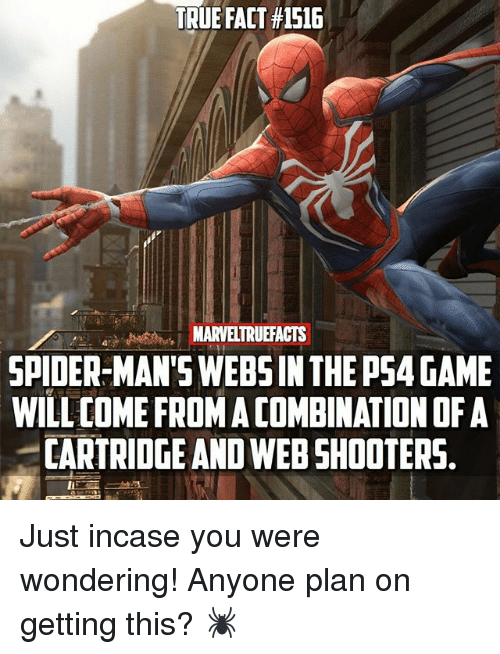 cartridge: TRUE FACT #1516  SPIDER-MAN'S WEBS IN THE PS4 GAME  WILL COME FROM A COMBINATION OF A  CARTRIDGE AND WEB SHOOTERS. Just incase you were wondering! Anyone plan on getting this? 🕷