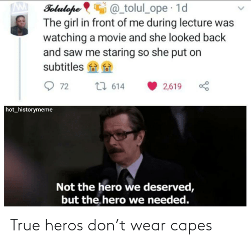 heros: True heros don't wear capes
