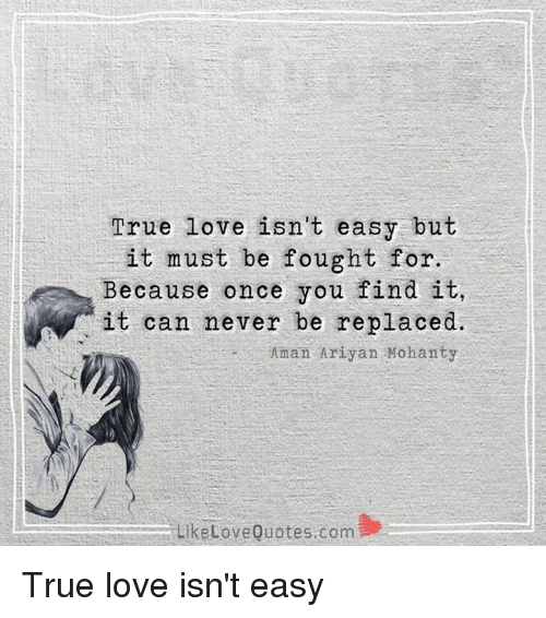 you cannot find true love True love is magical true love is mystical‒right well, kind of but it's more than that, as anyone in a relationship can tell you read on to find ten things you need to know about true love.