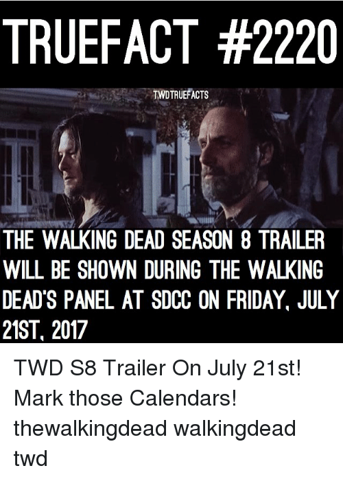 truefact 2220 twdtruefacts the walking dead season 8 trailer will be shown during the walking. Black Bedroom Furniture Sets. Home Design Ideas