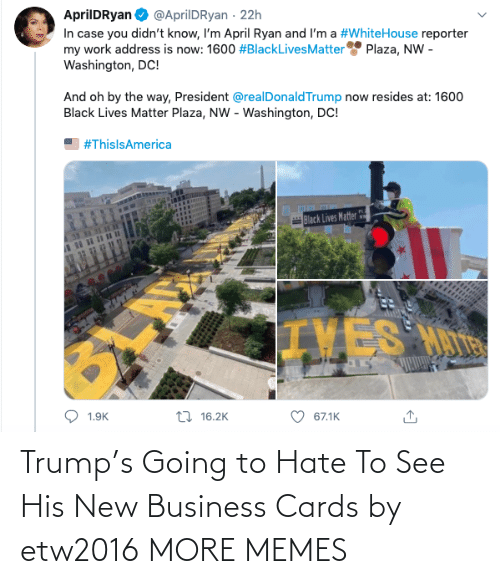 Going To: Trump's Going to Hate To See His New Business Cards by etw2016 MORE MEMES