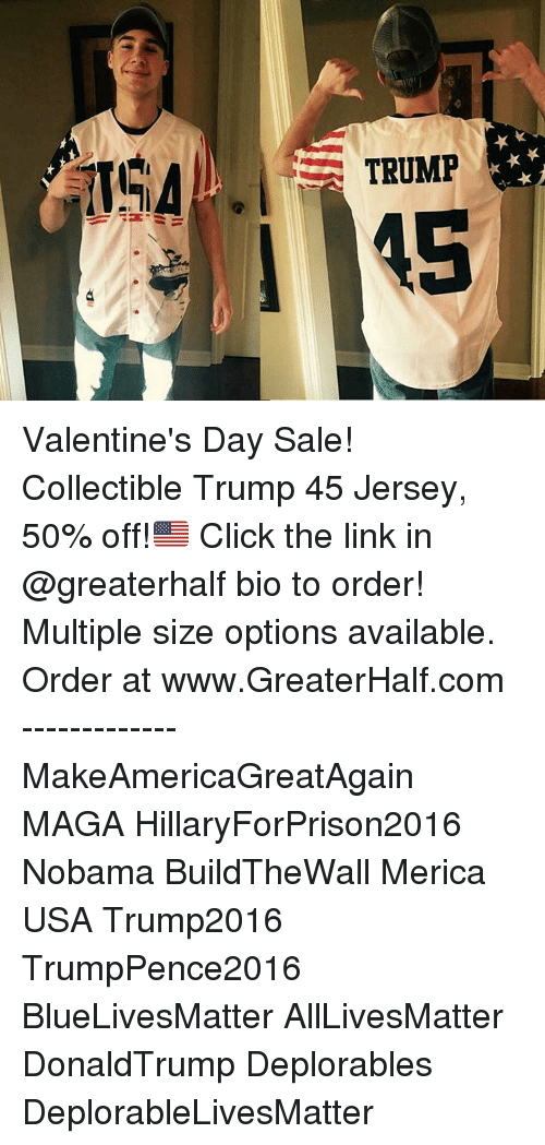 Trump I 45 Valentine S Day Sale Collectible Trump 45 Jersey 50 Off
