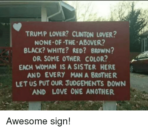 Love Each Other Coloring Page: TRUMP LOVER? CLINTON LOVER? NONE-OF-THE ABOVER? BLACK