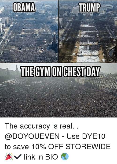 Trump Obama: TRUMP  OBAMA  THE GMONCHESTDAY The accuracy is real. . @DOYOUEVEN - Use DYE10 to save 10% OFF STOREWIDE 🎉✔️ link in BIO 🌏