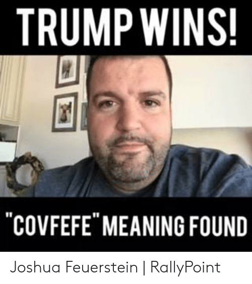 """Rallypoint: TRUMP WINS!  COVFEFE"""" MEANING FOUND Joshua Feuerstein   RallyPoint"""