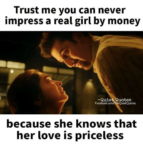 Quotes On Impressing A Girl: 25+ Best Memes About Money And She Knows