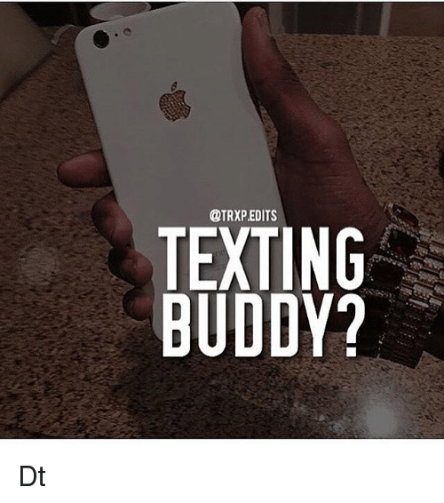 texting buddy pic