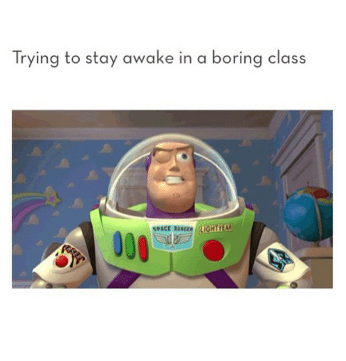 Boring Class: Trying to stay awake in a boring class  SPACE RANCO