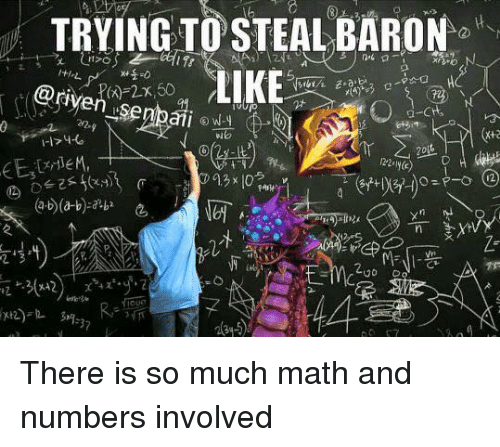 riven: TRYING TO STEAL BARON  LIRE  @riven  I-174-L  n 3  3 There is so much math and numbers involved