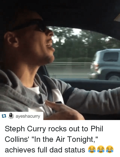 """Phil Collins: tu ayeshacurry Steph Curry rocks out to Phil Collins' """"In the Air Tonight,"""" achieves full dad status 😂😂😂"""
