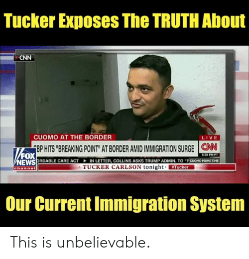"""Immigration: Tucker Exposes The TRUTH About  CNN  CUOMO AT THE BORDER  LIVE  EP HITS """"BREAKING POINT"""" AT BORDER AMID IMMIGRATION SURGE 