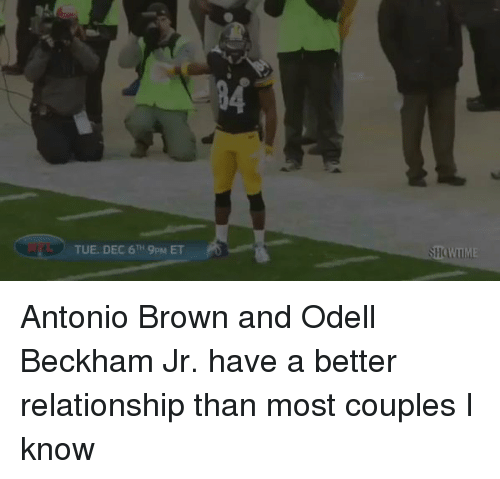 Odell Beckham Jr., Browns, and Hood: TUE. DEC 6TH 9pM ET Antonio Brown and Odell Beckham Jr. have a better relationship than most couples I know