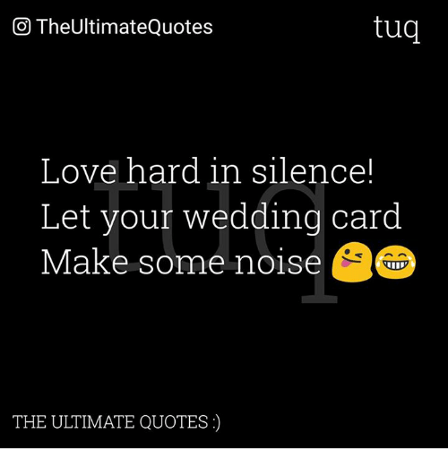 Ultimate Love Quotes: Tug CO TheUltimateQuotes Love Hard In Silence! Let Your