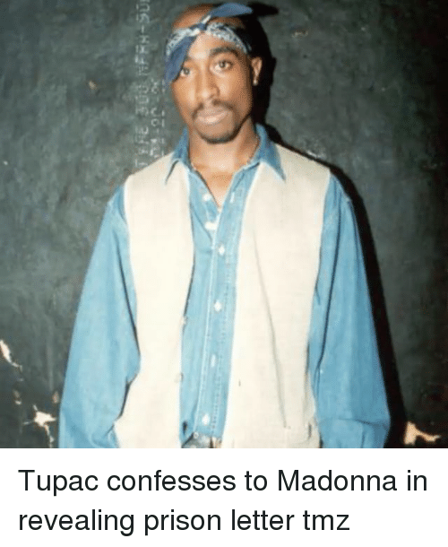 madonnas: Tupac confesses to Madonna in revealing prison letter tmz