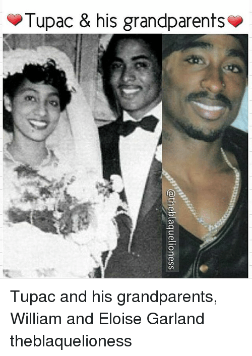 Memes, Tupac, and 🤖: Tupac & his grandparents Tupac and his grandparents, William and Eloise Garland ♡ theblaquelioness