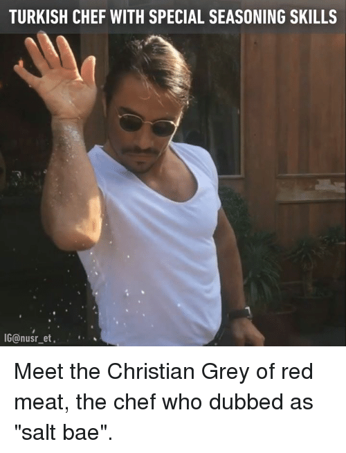 "christian grey: TURKISH CHEF WITH SPECIAL SEASONING SKILLS  IGOnusr et Meet the Christian Grey of red meat, the chef who dubbed as ""salt bae""."