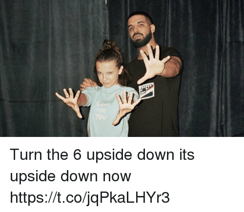 Hood, Down, and Now: Turn the 6 upside down its upside down now https://t.co/jqPkaLHYr3