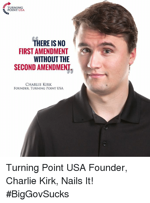 turning point usa there is no amendment without the