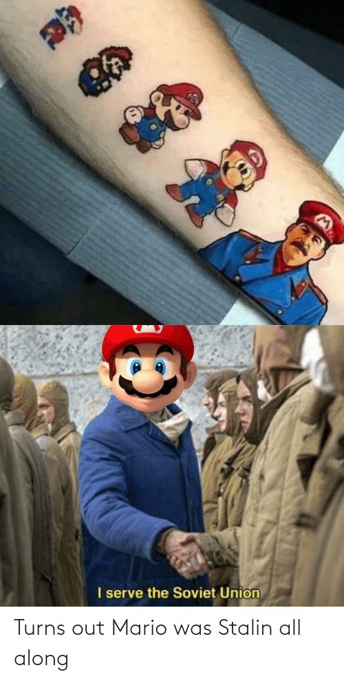 stalin: Turns out Mario was Stalin all along