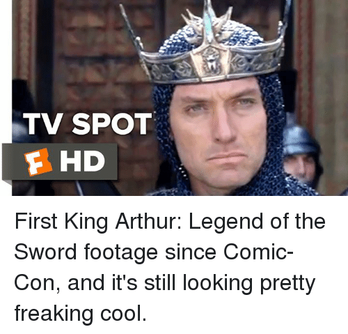 King Arthur: TV SPOT  F HD First King Arthur: Legend of the Sword footage since Comic-Con, and it's still looking pretty freaking cool.