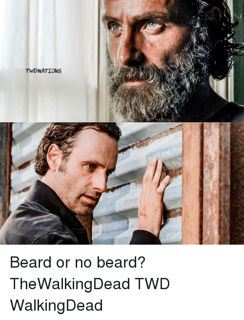 Beard, Memes, and Beards: TW NATIONS Beard or no beard? TheWalkingDead TWD WalkingDead
