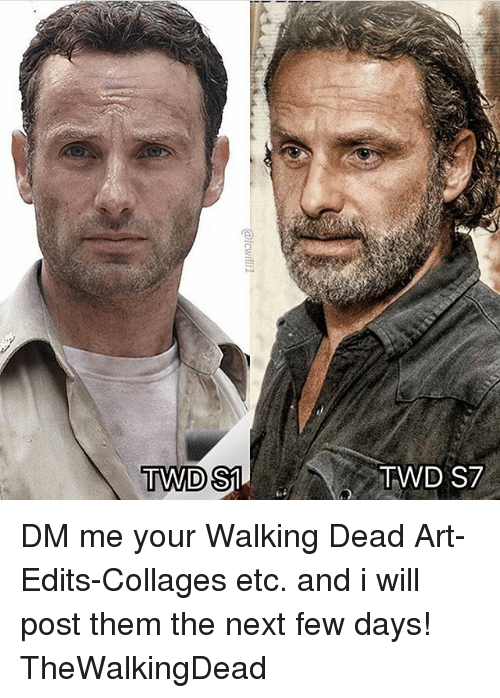 Memes, Walking Dead, and 🤖: TWD $1  TWD S7 DM me your Walking Dead Art-Edits-Collages etc. and i will post them the next few days! TheWalkingDead