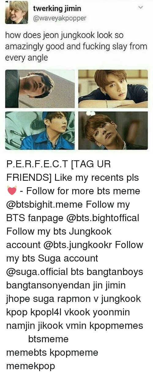 bts jungkook: twerking jimin  awaveyakpopper  how does jeon jungkook look so  amazingly good and fucking slay from  every angle P.E.R.F.E.C.T [TAG UR FRIENDS] Like my recents pls 💓 - Follow for more bts meme @btsbighit.meme Follow my BTS fanpage @bts.bightoffical Follow my bts Jungkook account @bts.jungkookr Follow my bts Suga account @suga.official bts bangtanboys bangtansonyendan jin jimin jhope suga rapmon v jungkook kpop kpopl4l vkook yoonmin namjin jikook vmin kpopmemes 슈가 방탄소년단 뷔 정국 호석 진 지민 남준 btsmeme memebts kpopmeme memekpop