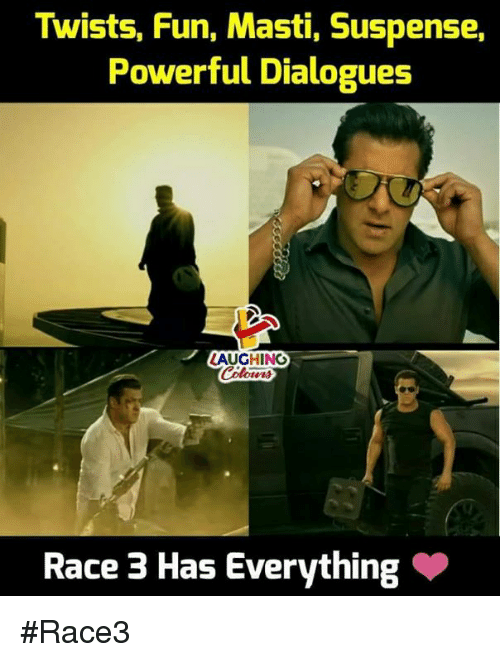 dialogues: Twists, Fun, Masti, Suspense,  Powerful Dialogues  LAUGHING  Race 3 Has Everything #Race3