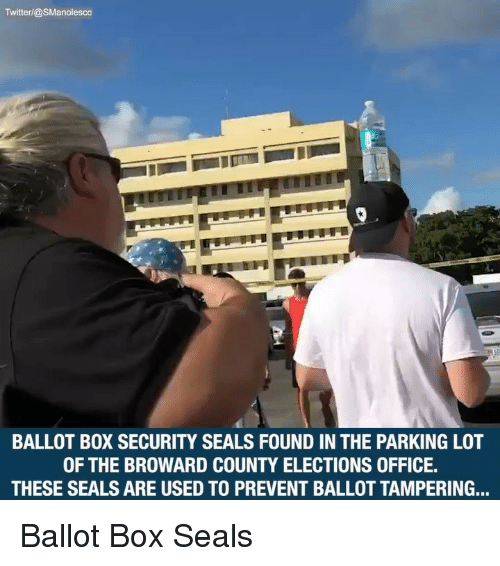 Elections: Twitterl@SManolesco  BALLOT BOX SECURITY SEALS FOUND IN THE PARKING LOT  OF THE BROWARD COUNTY ELECTIONS OFFICE.  THESE SEALS ARE USED TO PREVENT BALLOT TAMPERING... Ballot Box Seals