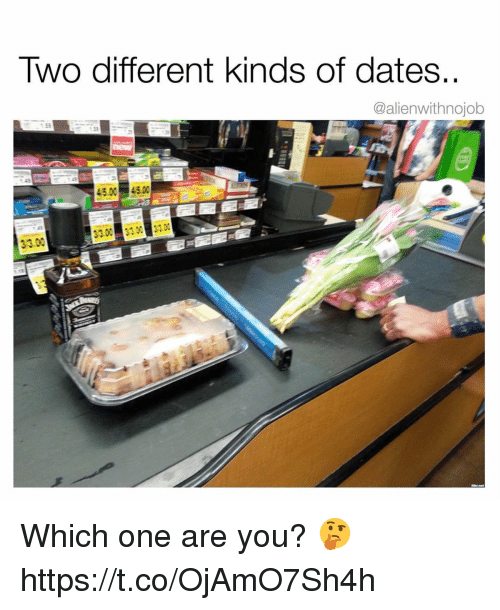 Dates, One, and You: Two different kinds of dates  @alienwithnojob Which one are you? 🤔 https://t.co/OjAmO7Sh4h