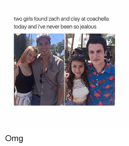 Coachella, Girls, and Jealous: two girls found zach and clay at coachella  today and i venever been so jealous Omg