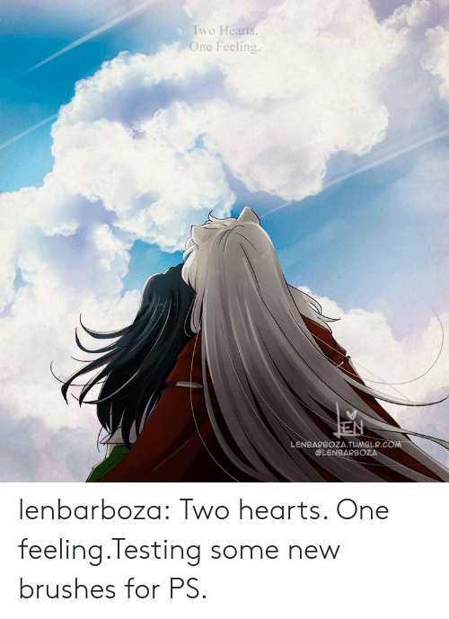 Testing: Two Hearts.  One Feeling.  EN  LENBARBOZA.TUMBLR.COM  @LENBARBOZA lenbarboza:  Two hearts. One feeling.Testing some new brushes for PS.