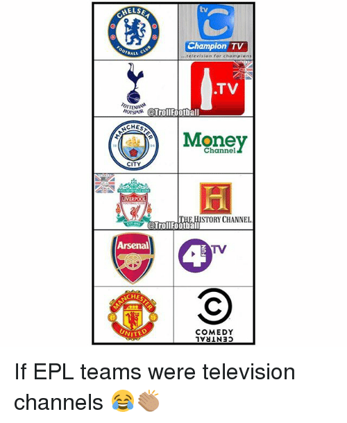Cher, Football, and Memes: two  HELSE  Champion TV  ALL c  television for chempions  TV  HOTSPUR  Troll Football  ACHES  Mone  Channel  CITY  IVERPOOL  STORY CHANNEL  Troll Football  TV  CHER  COMEDY  NITE If EPL teams were television channels 😂👏🏽